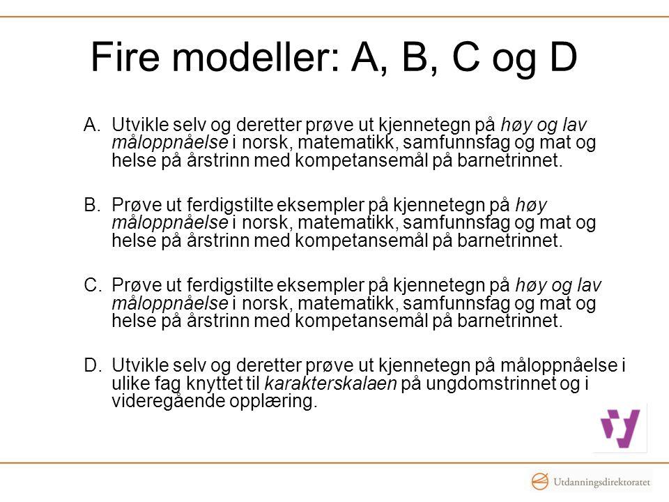 Fire modeller: A, B, C og D