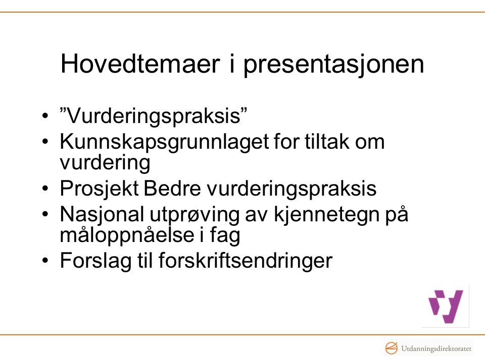 Hovedtemaer i presentasjonen