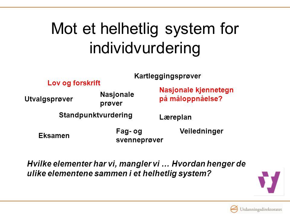 Mot et helhetlig system for individvurdering