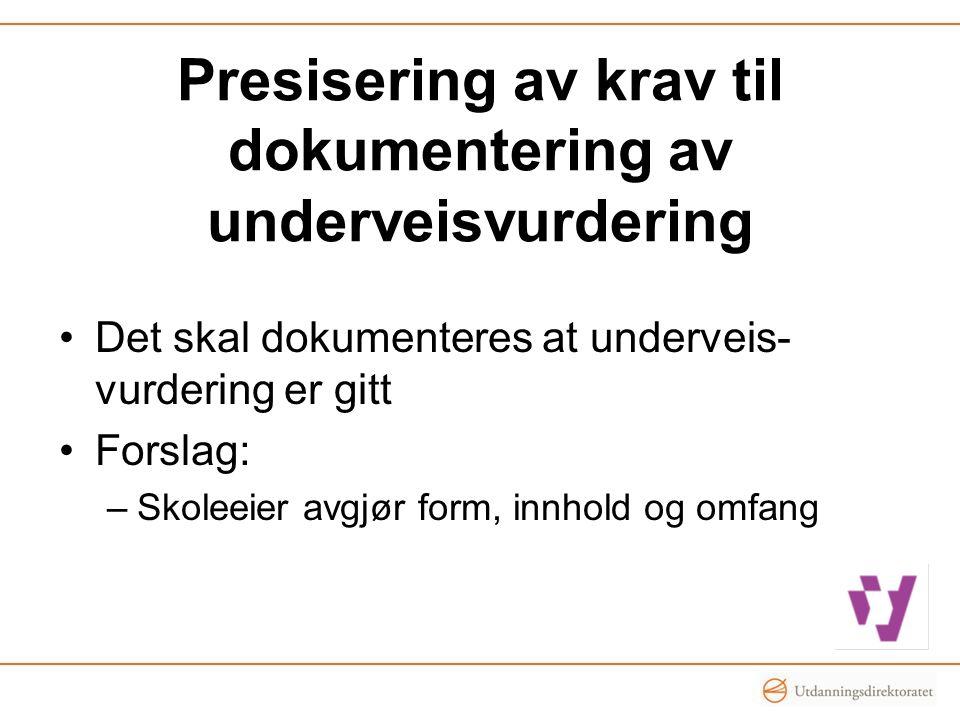 Presisering av krav til dokumentering av underveisvurdering