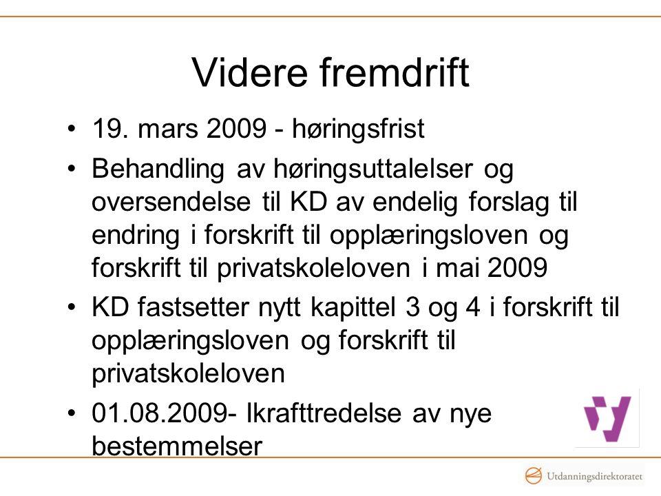 Videre fremdrift 19. mars 2009 - høringsfrist