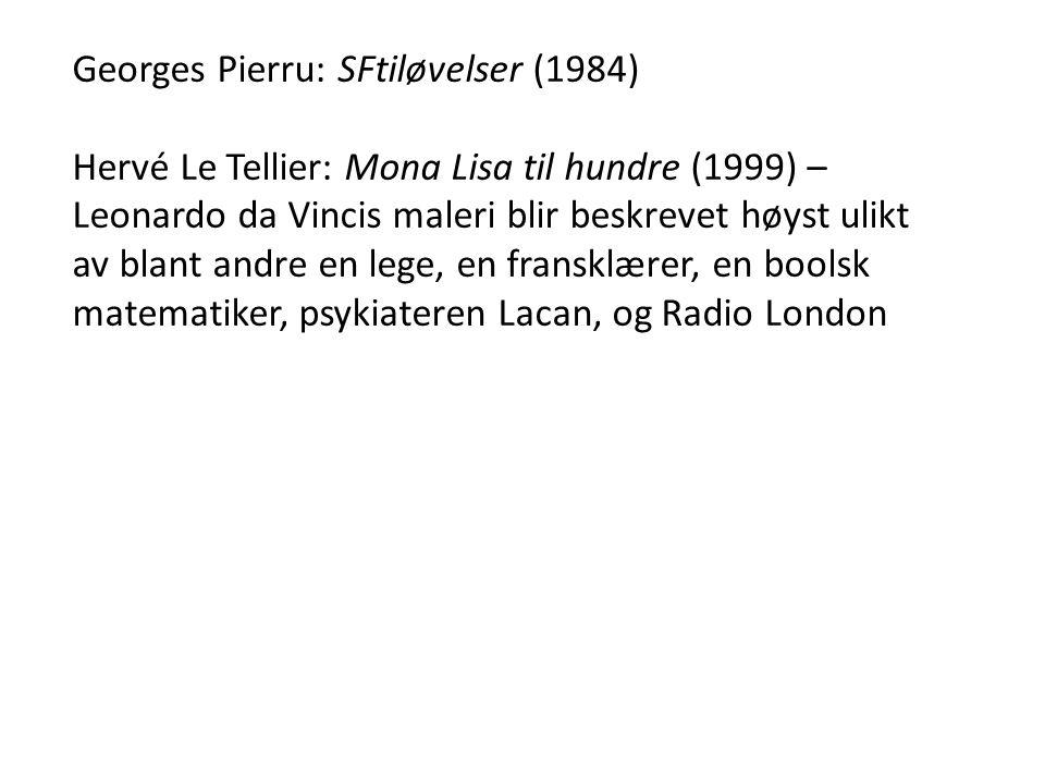 Georges Pierru: SFtiløvelser (1984)