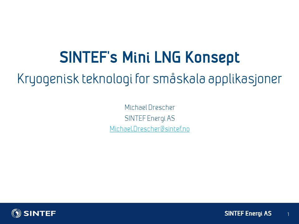 SINTEF's Mini LNG Konsept