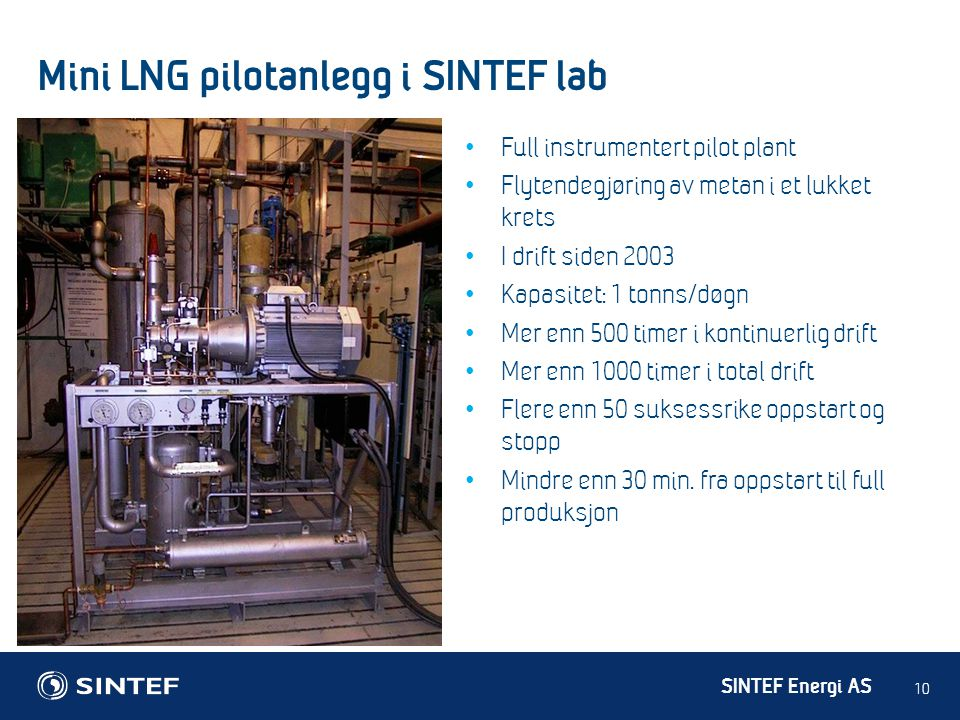Mini LNG pilotanlegg i SINTEF lab