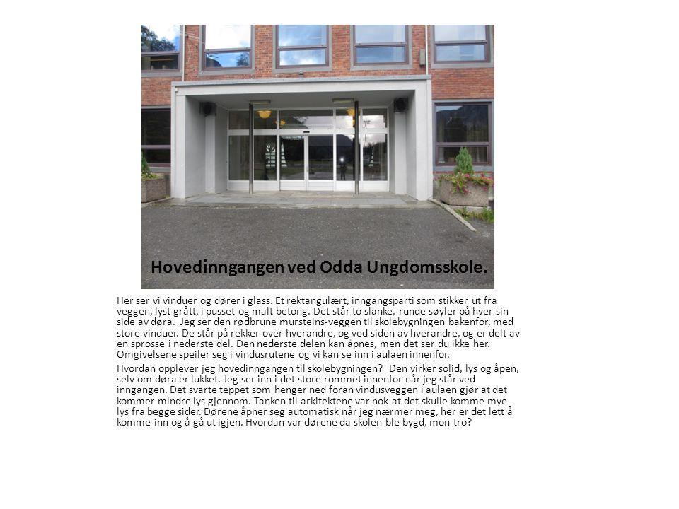 Hovedinngangen ved Odda Ungdomsskole.