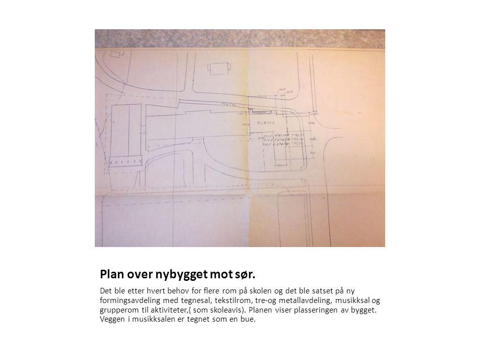 Plan over nybygget mot sør.