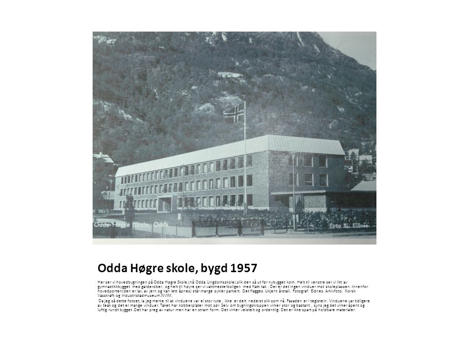 Odda Høgre skole, bygd 1957