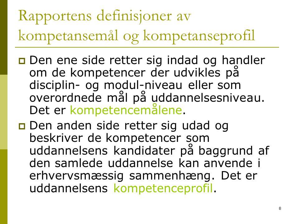 Rapportens definisjoner av kompetansemål og kompetanseprofil