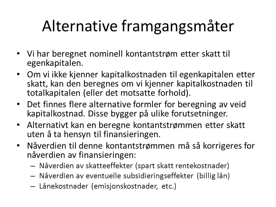 Alternative framgangsmåter