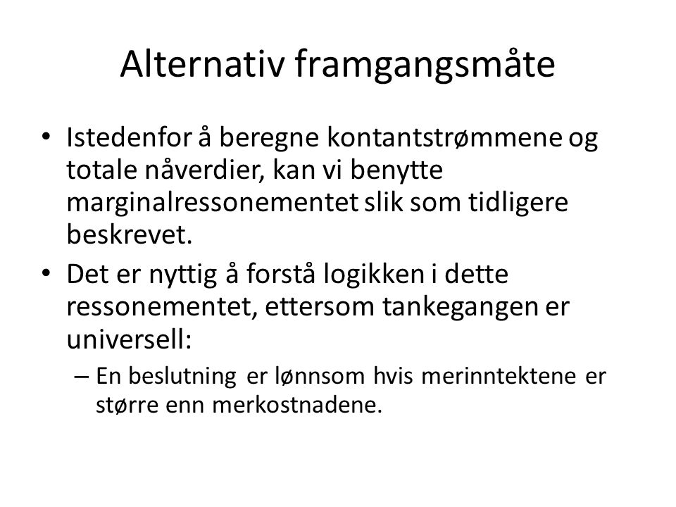 Alternativ framgangsmåte