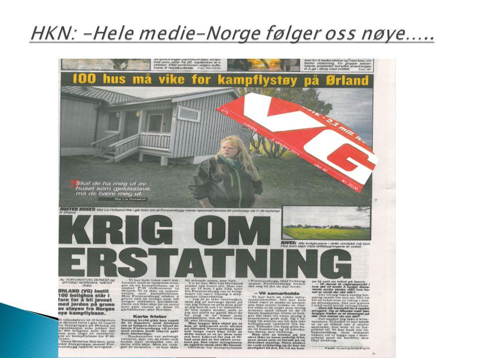 HKN: -Hele medie-Norge følger oss nøye…..