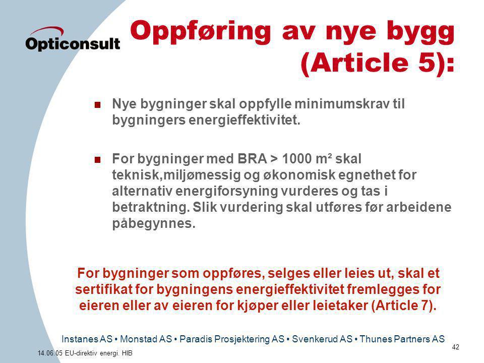 Oppføring av nye bygg (Article 5):