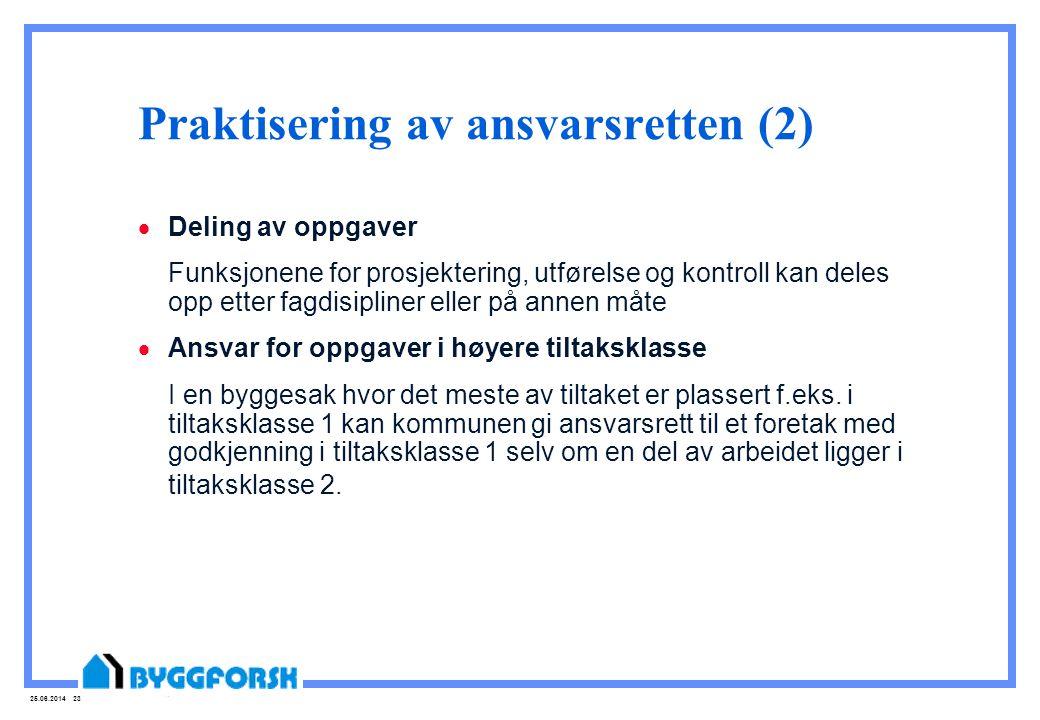 Praktisering av ansvarsretten (2)
