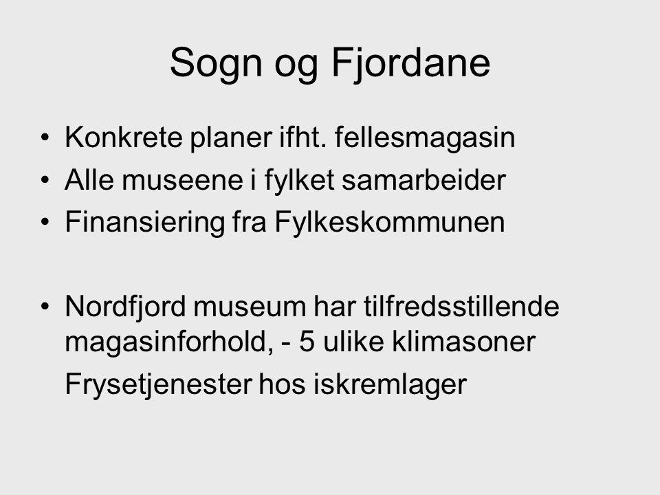 Sogn og Fjordane Konkrete planer ifht. fellesmagasin