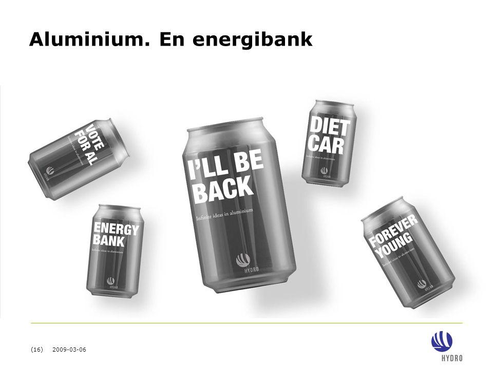Aluminium. En energibank