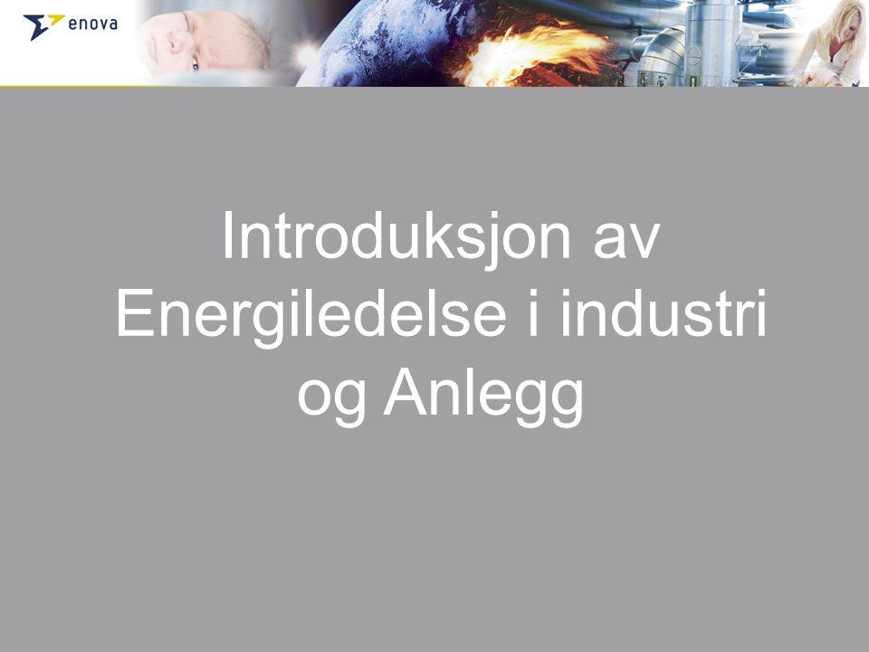Introduksjon av Energiledelse i industri og Anlegg