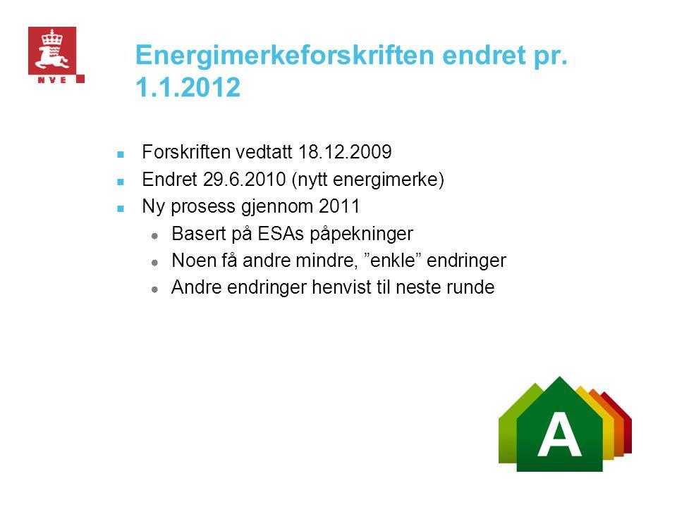 Energimerkeforskriften endret pr. 1.1.2012