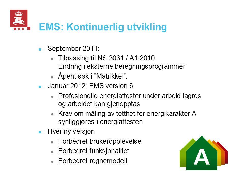 EMS: Kontinuerlig utvikling