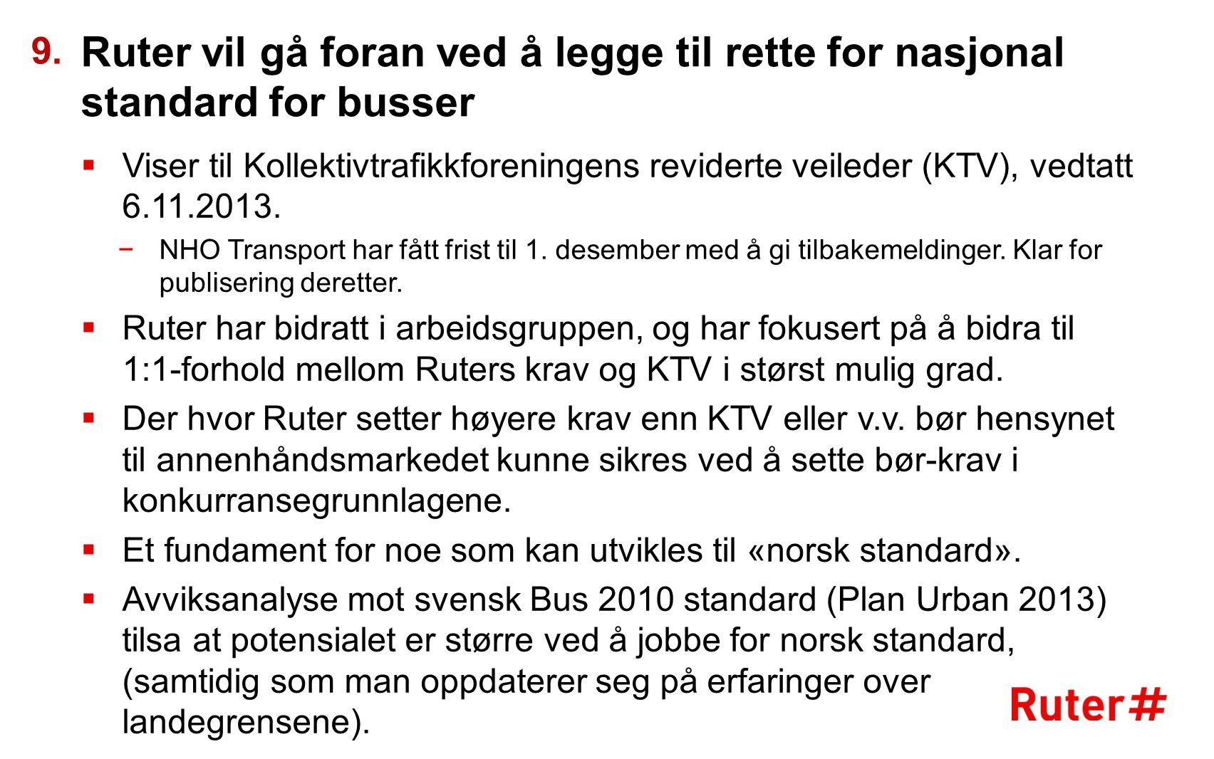 9. Ruter vil gå foran ved å legge til rette for nasjonal standard for busser.