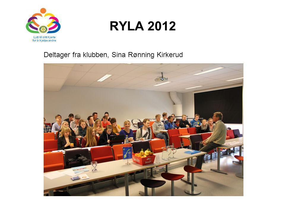 RYLA 2012 Deltager fra klubben, Sina Rønning Kirkerud