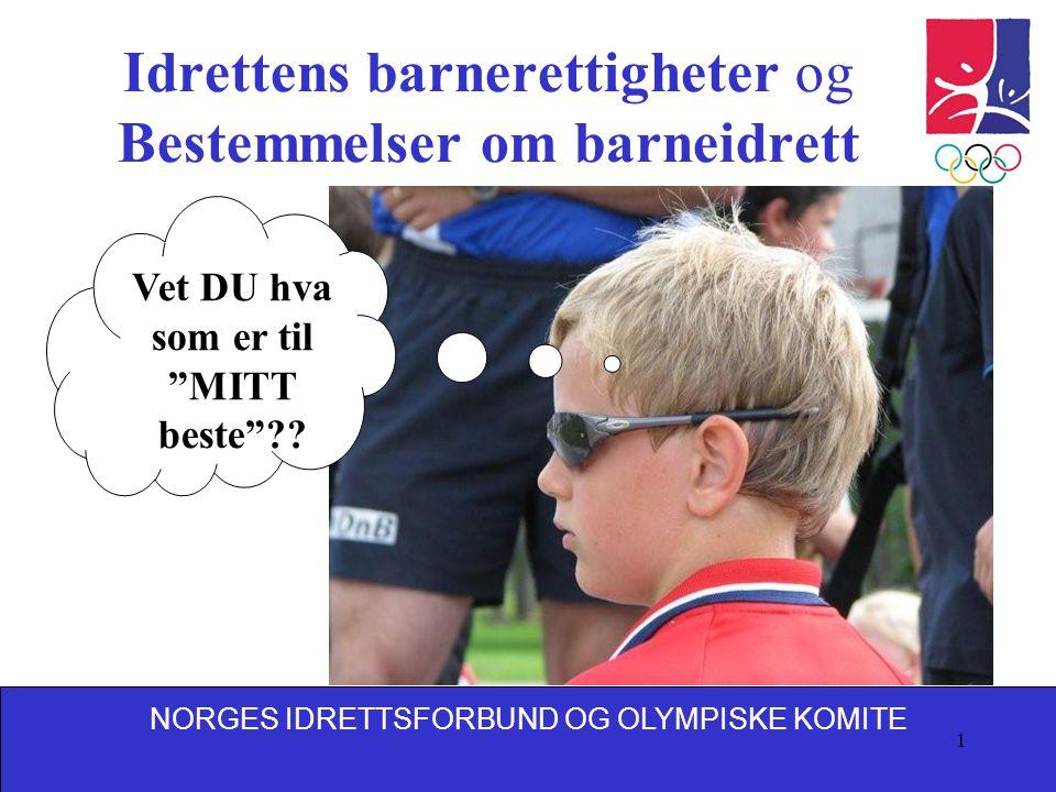 Idrettens barnerettigheter og Bestemmelser om barneidrett