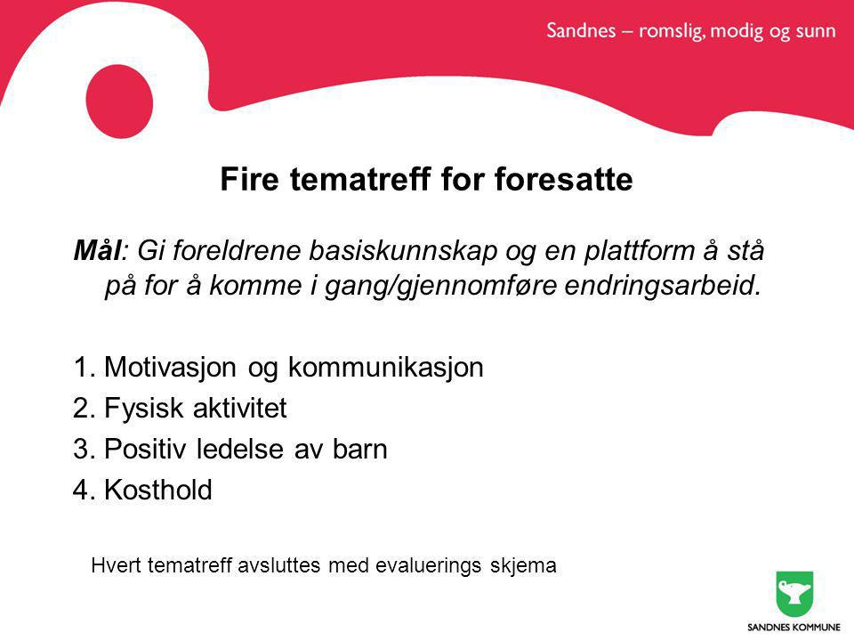 Fire tematreff for foresatte