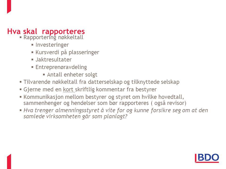 Hva skal rapporteres Rapportering nøkkeltall Investeringer