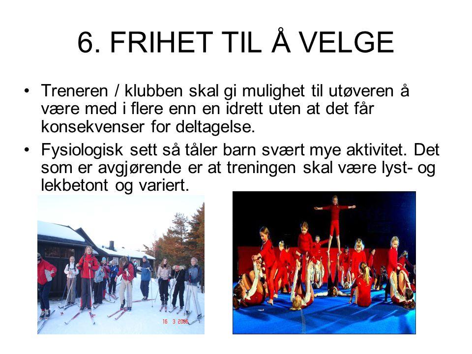 6. FRIHET TIL Å VELGE