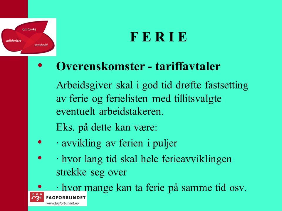 F E R I E Overenskomster - tariffavtaler