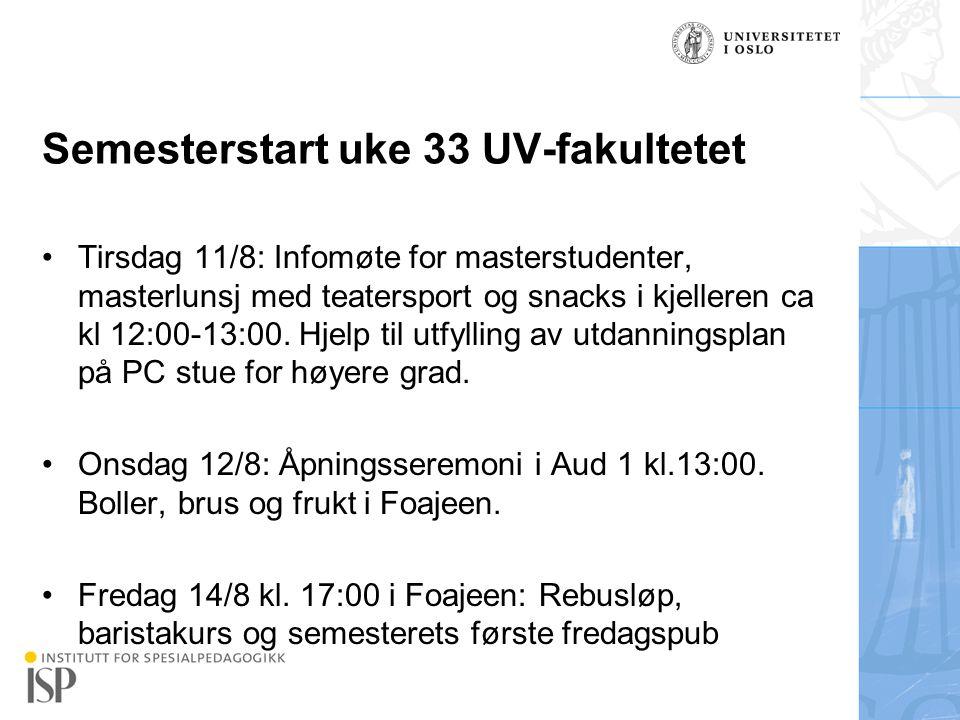 Semesterstart uke 33 UV-fakultetet