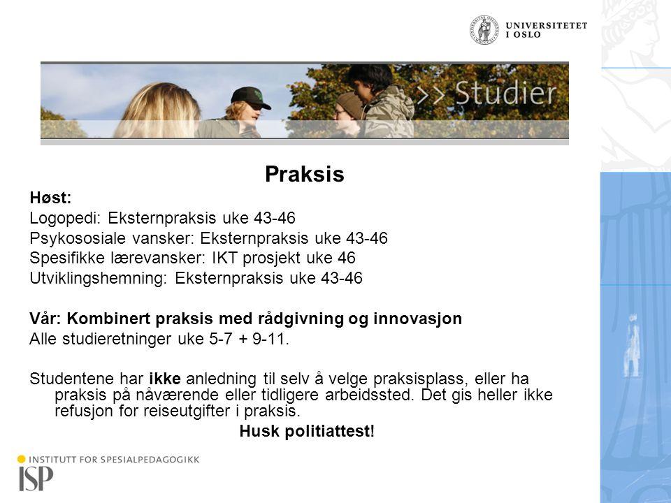 Praksis Høst: Logopedi: Eksternpraksis uke 43-46
