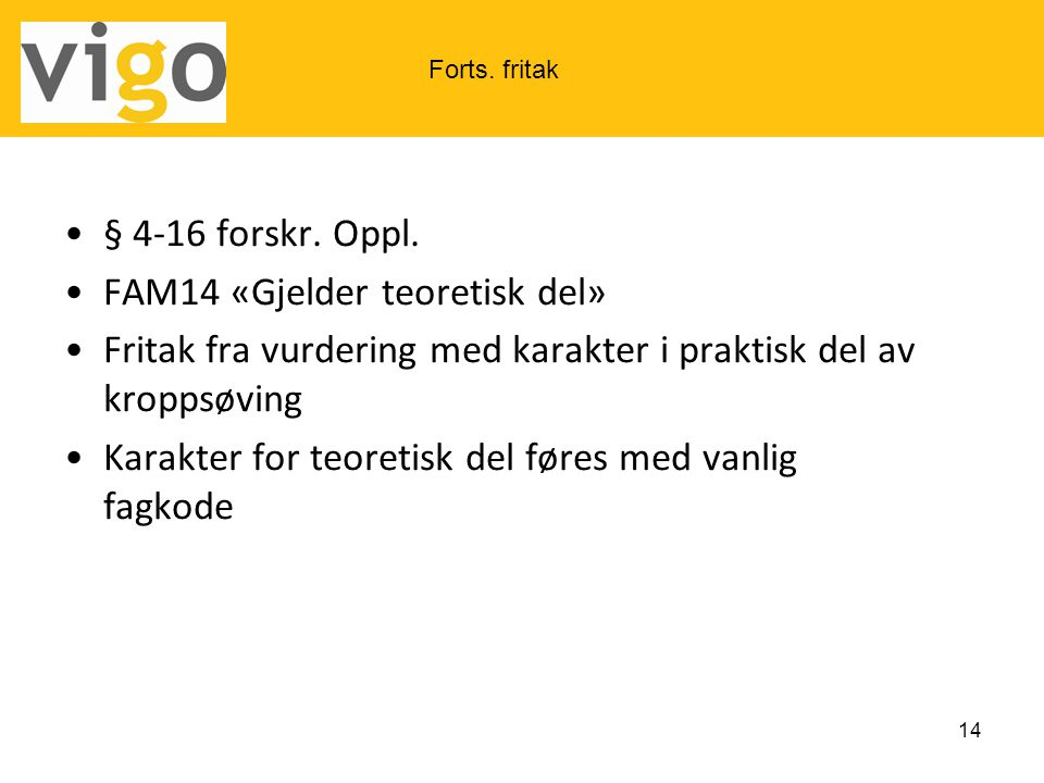 FAM14 «Gjelder teoretisk del»