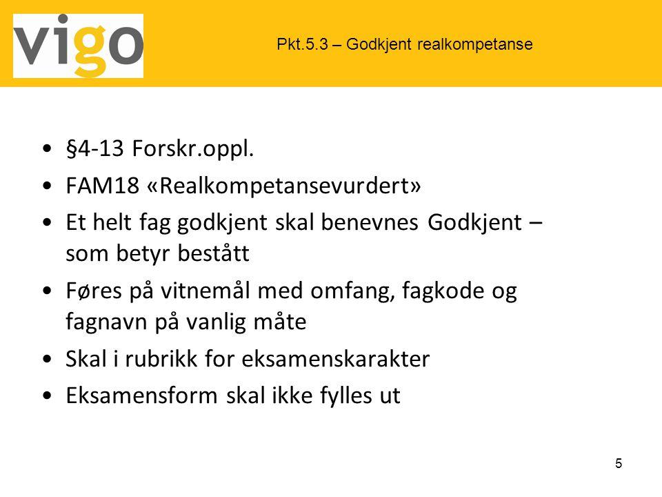 FAM18 «Realkompetansevurdert»