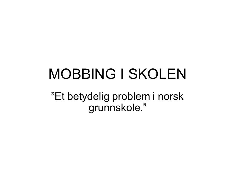 Et betydelig problem i norsk grunnskole.
