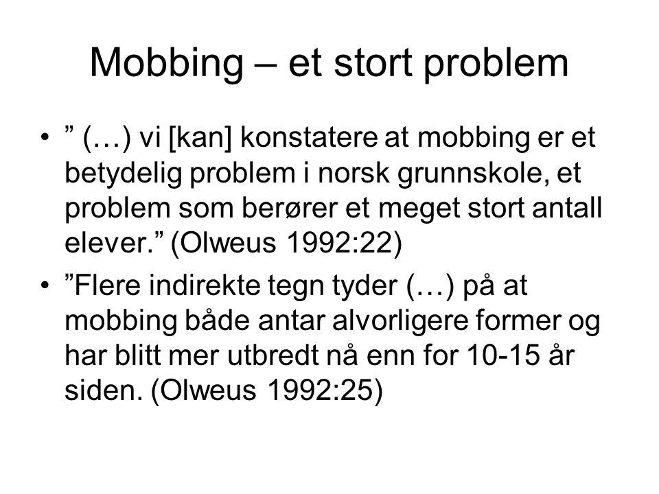Mobbing – et stort problem