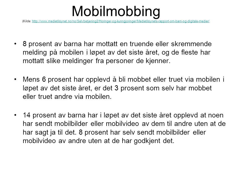 Mobilmobbing (Kilde: http://www. medietilsynet