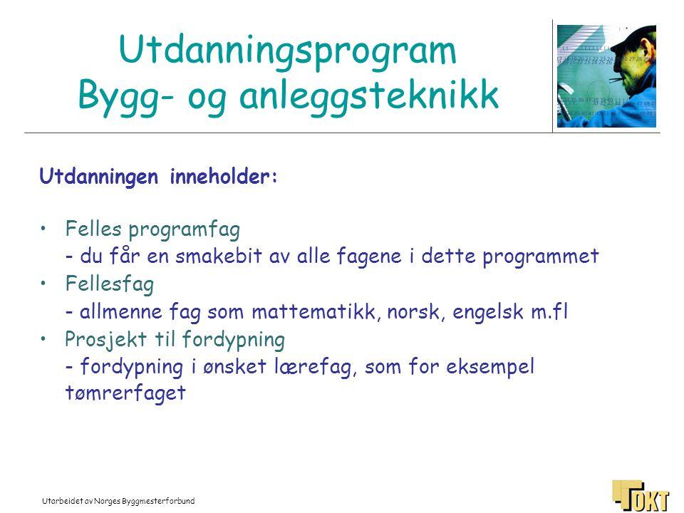 Utdanningsprogram Bygg- og anleggsteknikk