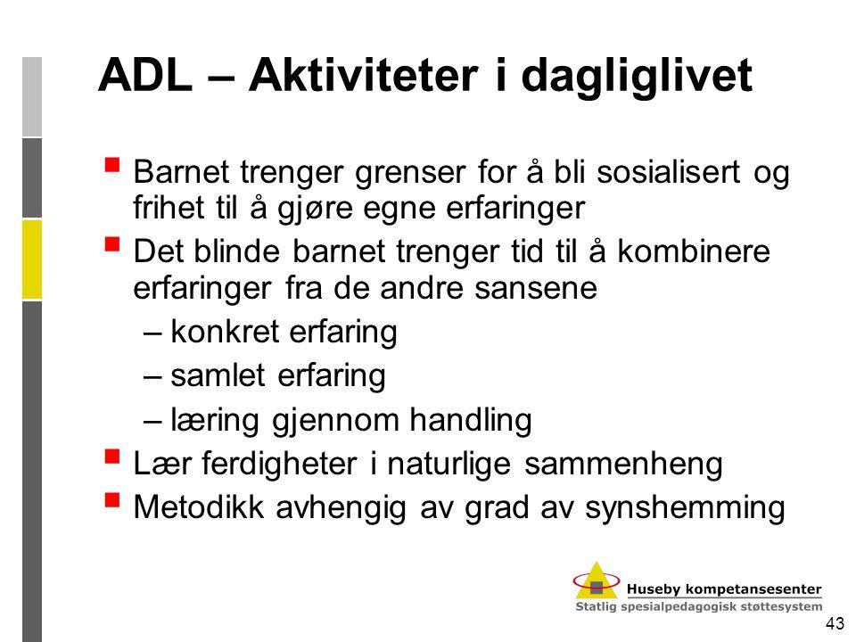 ADL – Aktiviteter i dagliglivet