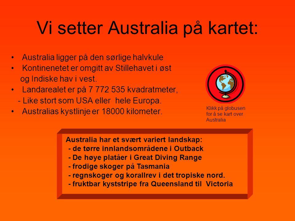 Vi setter Australia på kartet:
