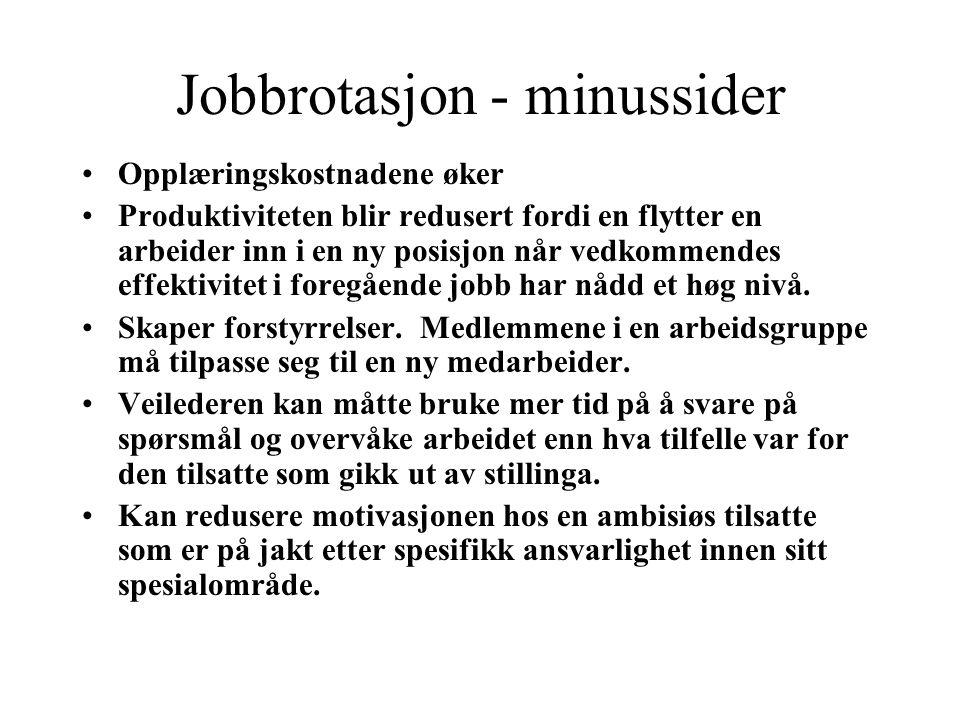 Jobbrotasjon - minussider