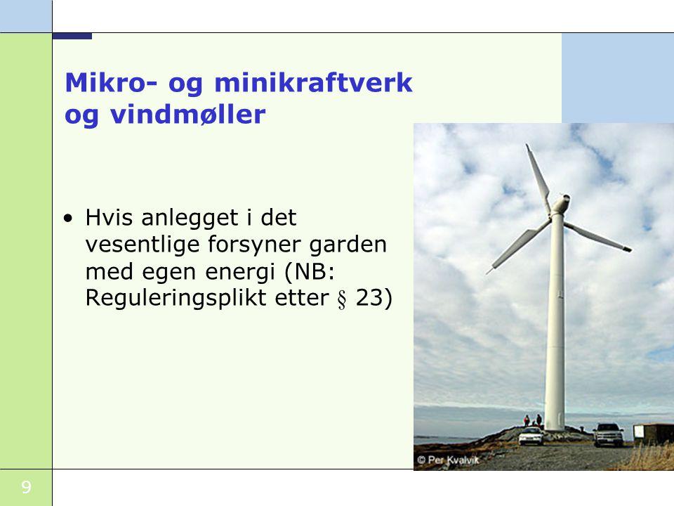Mikro- og minikraftverk og vindmøller
