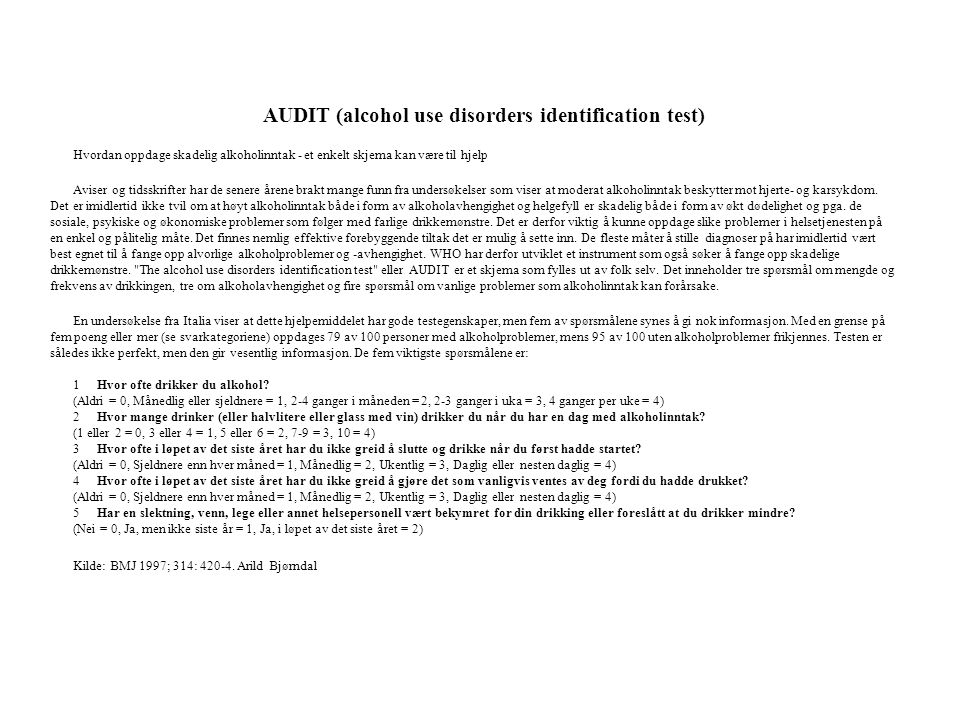 AUDIT (alcohol use disorders identification test)