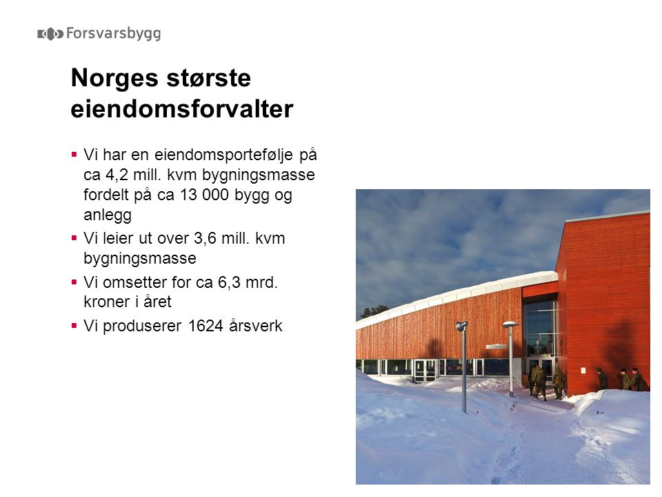 Norges største eiendomsforvalter
