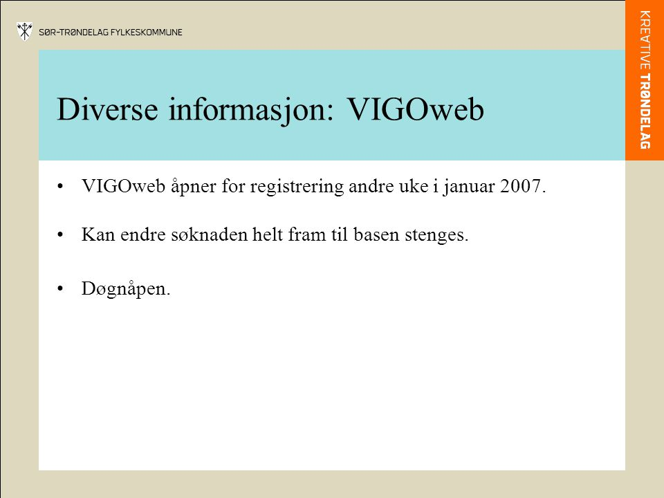 Diverse informasjon: VIGOweb