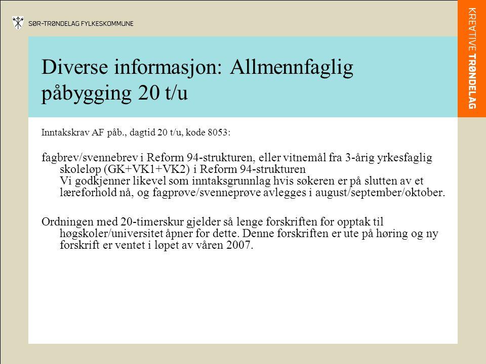Diverse informasjon: Allmennfaglig påbygging 20 t/u