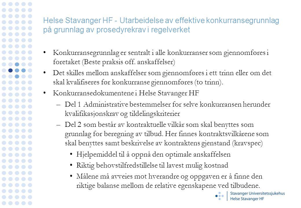 Helse Stavanger HF - Utarbeidelse av effektive konkurransegrunnlag på grunnlag av prosedyrekrav i regelverket