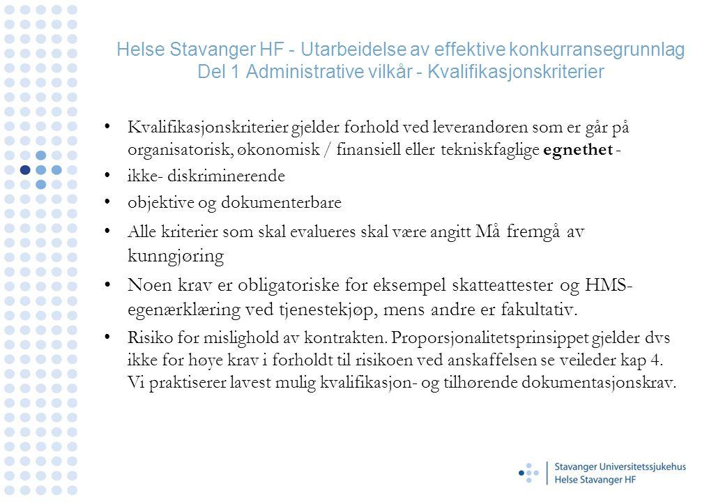 Helse Stavanger HF - Utarbeidelse av effektive konkurransegrunnlag Del 1 Administrative vilkår - Kvalifikasjonskriterier