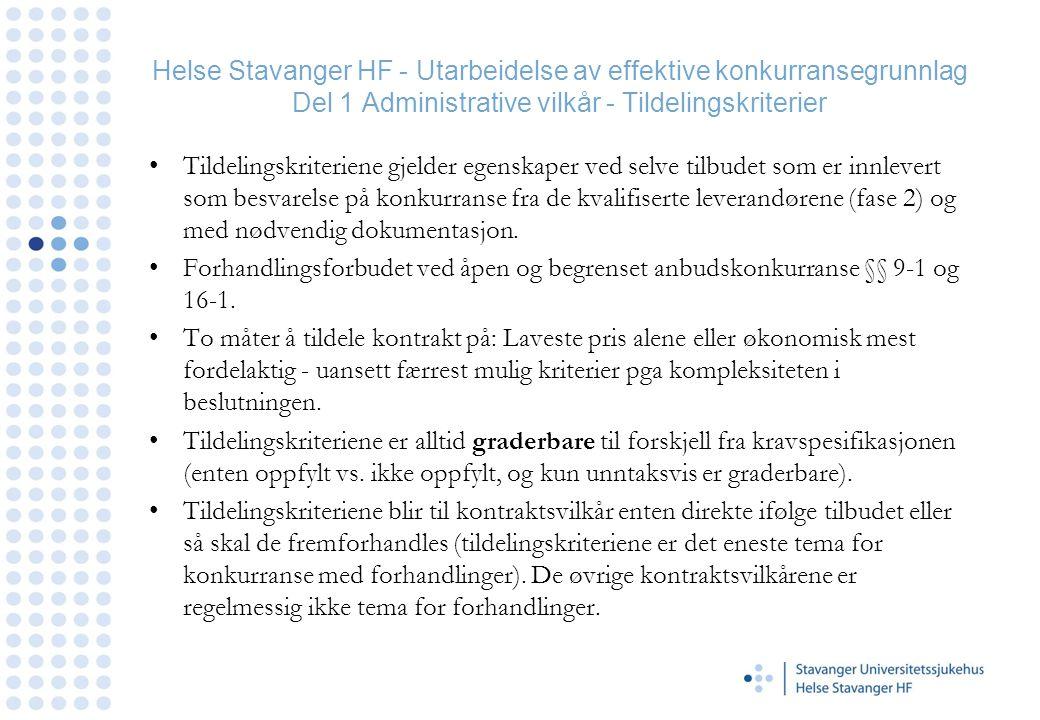 Helse Stavanger HF - Utarbeidelse av effektive konkurransegrunnlag Del 1 Administrative vilkår - Tildelingskriterier