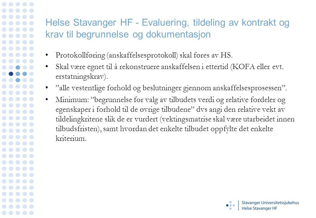 Helse Stavanger HF - Evaluering, tildeling av kontrakt og krav til begrunnelse og dokumentasjon
