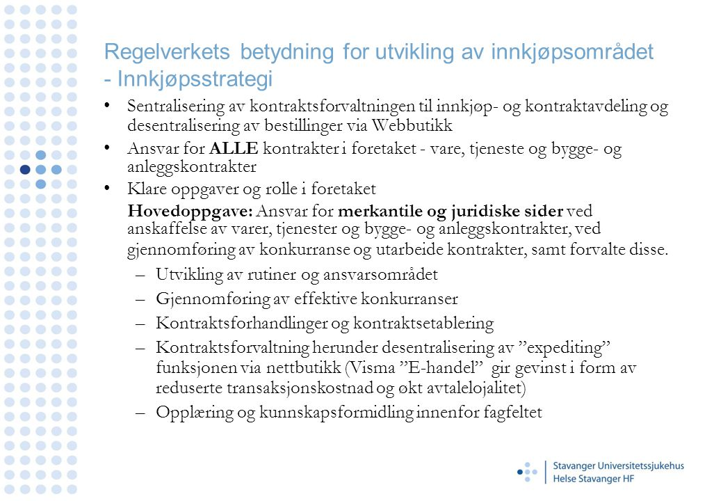 Regelverkets betydning for utvikling av innkjøpsområdet - Innkjøpsstrategi